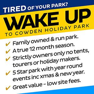 Tired of your park? Wake up to your Cowden Holiday Park. Family owned and run park - a true 12 month season - strictly owners only no tents, tourers or holiday makers - 5 star park with year round events inc xmas and new year - great value - low site fees.