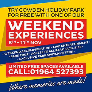 Try Cowden Holiday Park for free with one of our weekend experiences. 8th-11th Nov. Weekend accommodation - live entertainment - park tour - access to all park facilities - exclusive park switch offers. Limited free spaces available - call: 01964 527393. Where memories are made!